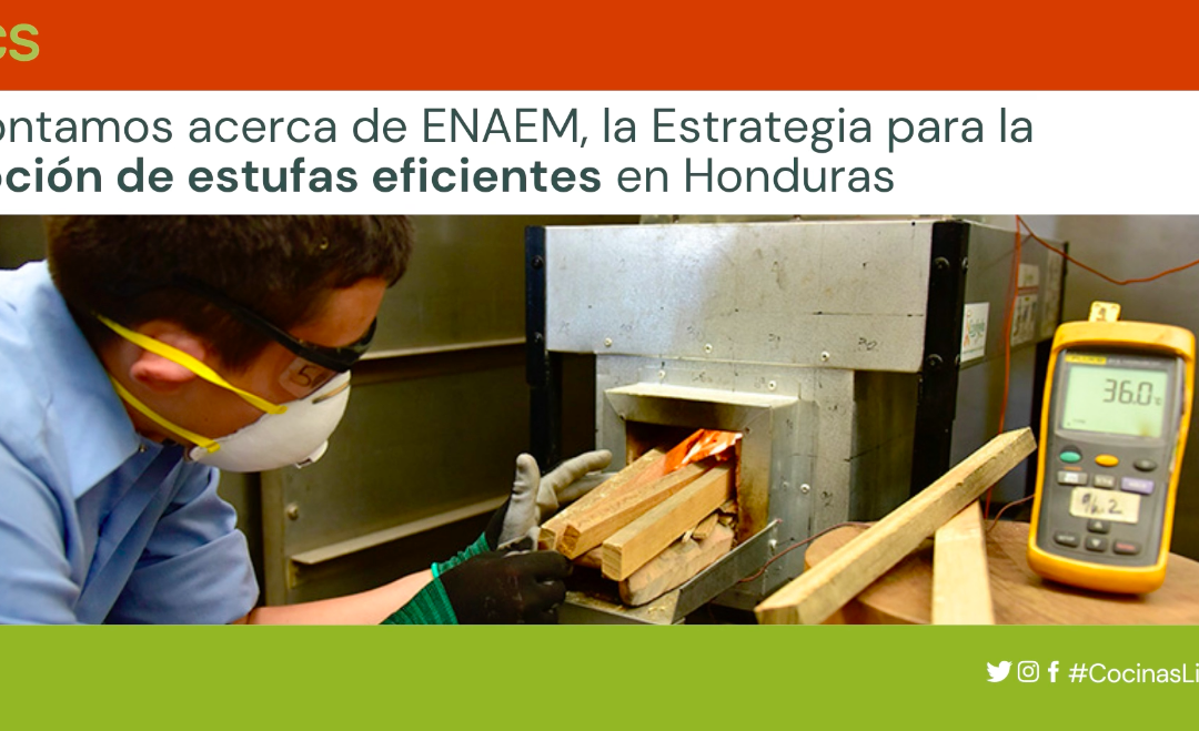 ENAEM, the strategy for the adoption of efficient stoves in Honduras